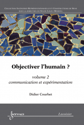 Objectiver l'humain ? volume 2
