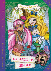 Ever After High - La Magie de Ginger