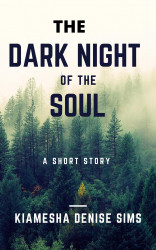 The Dark Night Of The Soul: Book 1