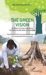 The green vision of Denis Sassou N'Guesso facing a blind world in danger