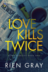 Love Kills Twice