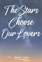 The Stars Choose Our Lovers