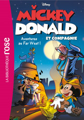 Mickey, Donald et Compagnie 06 - Aventures au Far West