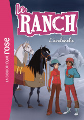 Le ranch 21 - L'avalanche