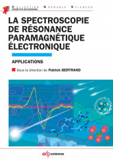 La spectroscopie de résonance paramagnétique électronique - Applications
