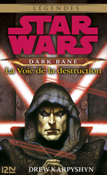 Star Wars - Dark Bane : La voie de la destruction - extrait offert