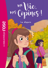 Ma vie, mes copines 06 - La dispute