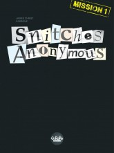 Snitches Anonymous Mission 1
