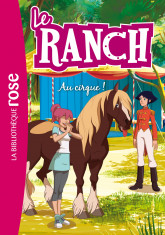 Le Ranch 28 - Au cirque !