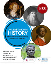 Understanding History: Key Stage 3: Britain in the wider world, Roman times–present