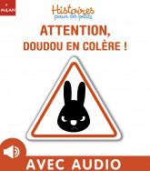 Attention doudou en colère !