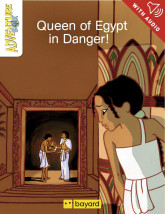 Queen of Egypt in Danger!