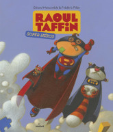 Raoul Taffin super-héros