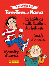 Tom-Tom et Nana 6 : La table de multiplication des bêtises