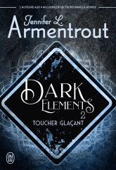Dark Elements (Tome 2)