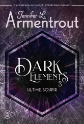 Dark Elements (Tome 3)