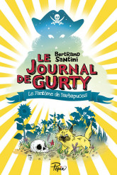 Le Journal de Gurty (Tome 7) – Le Fantôme de Barbapuces