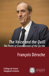 The Voice and the Quill. The Paths of Canonization of the Quʾrān