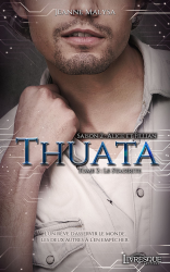 Thuata - Saison 2 : Alice & Fillian, tome 2