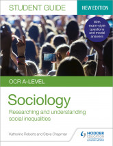 OCR A-level Sociology Student Guide 2: Researching and understanding social inequalities