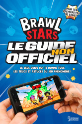 Brawl Stars, le guide non officiel