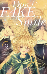 Don't fake your smile - Tome 2