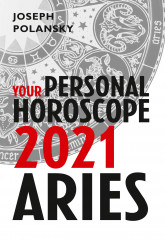Aries 2021: Your Personal Horoscope