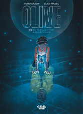 Olive - Volume 1 - By the Light of a Blue Moon