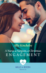 A Nurse, A Surgeon, A Christmas Engagement