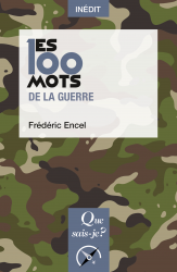 Les 100 mots de la guerre