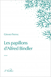 Les papillons d'Alfred Bindler