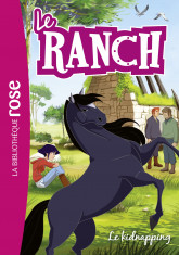 Le Ranch 34 - Le kidnapping