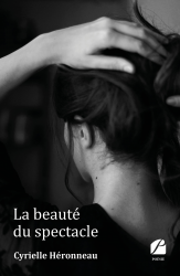 La beauté du spectacle