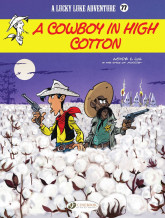 Lucky Luke - Volume 77 - A Cowboy in High Cotton