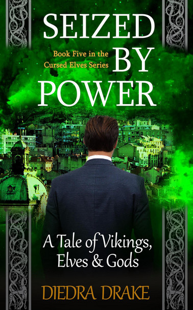 Seized by Power: A Tale of Vikings, Elves & Gods