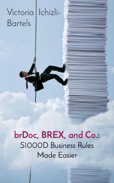 brDoc, BREX, and Co.: S1000D Business Rules Made Easier