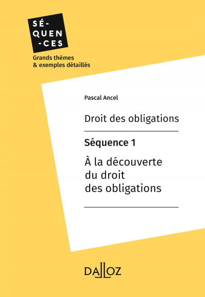 Droit des obligations - Séquence 1.À la découverte du droit des obligations