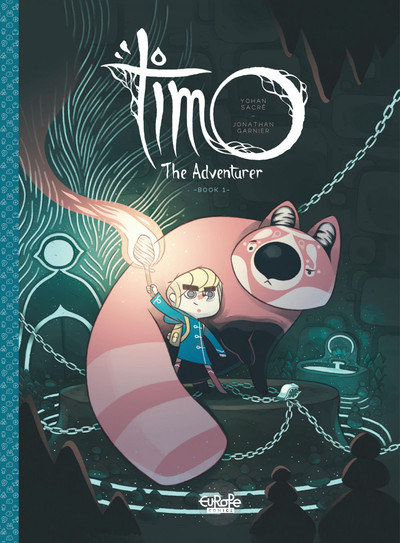 Timo the Adventurer Timo the Adventurer: Book 1