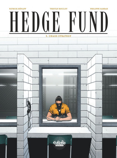 Hedge Fund - Tome 3 - Chaos Strategy