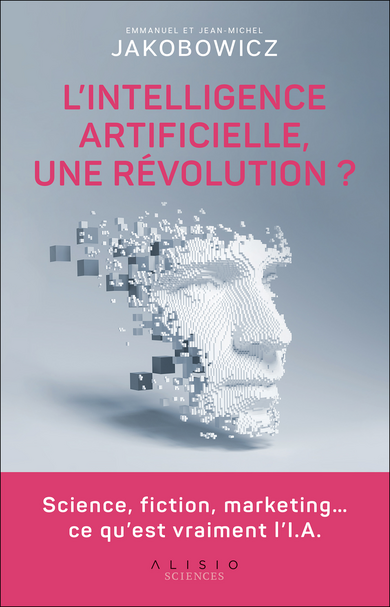L'intelligence artificielle, une révolution ?