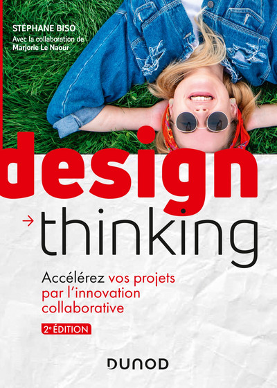 Design Thinking - 2e éd.