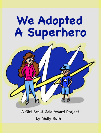 We Adopted a Superhero: A Girl Scout Gold Award Project