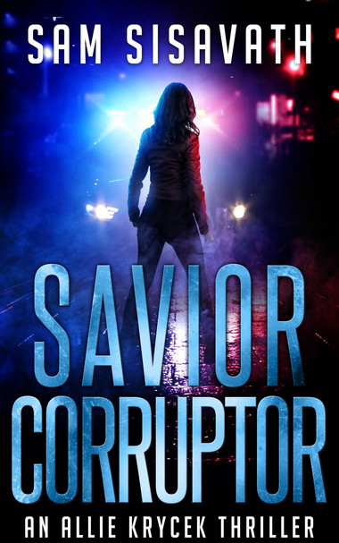 Savior/Corruptor: An Allie Krycek Thriller