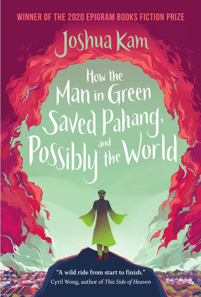 How the Man in Green Saved Pahang, and Possibly the World