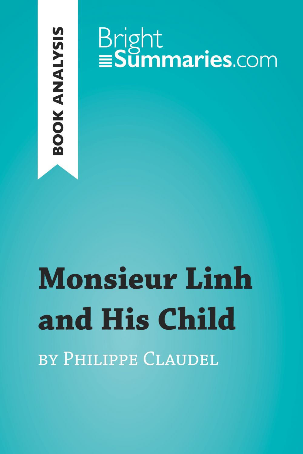 Monsieur Linh and His Child by Philippe Claudel (Book Analysis)