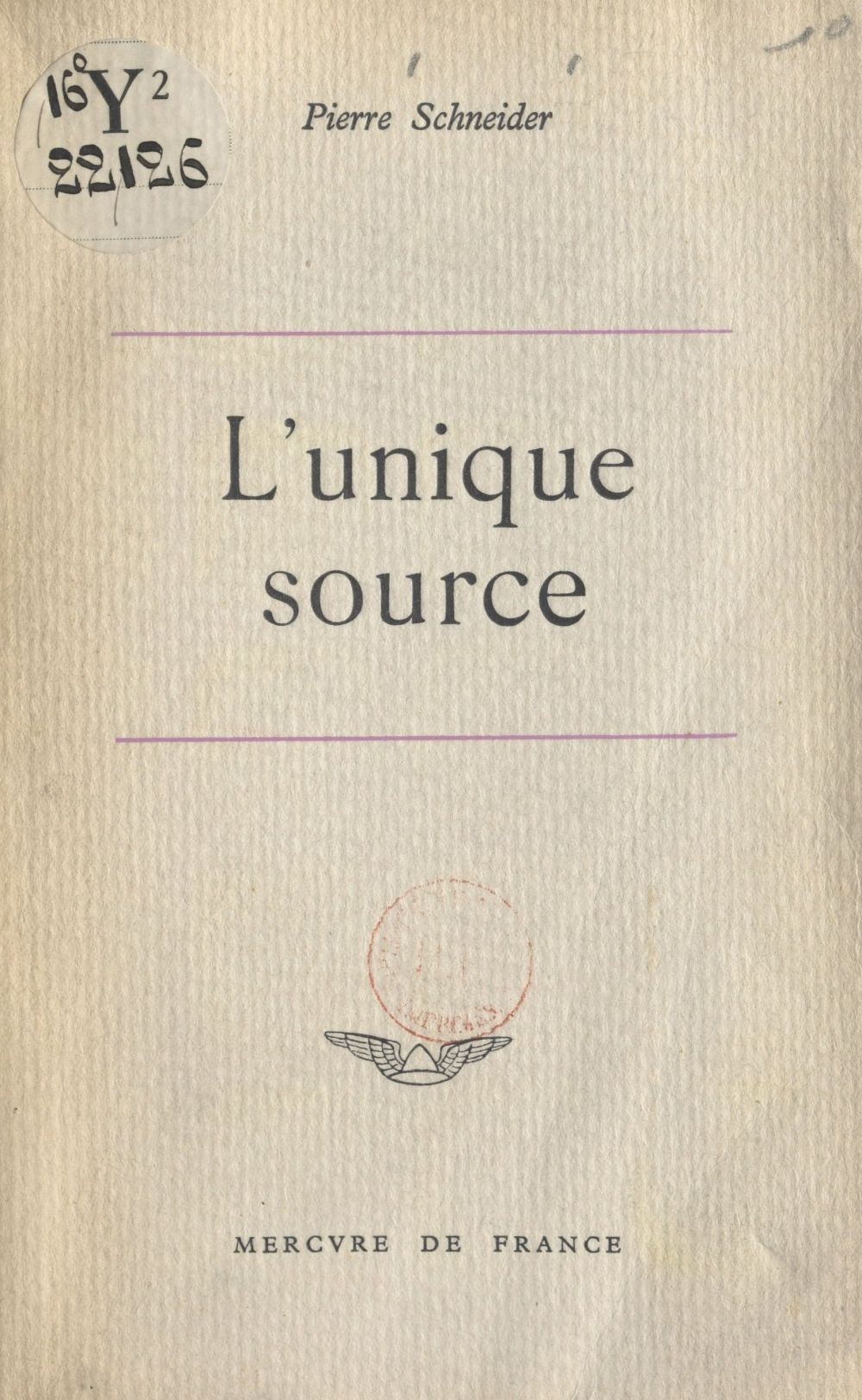 L'unique source