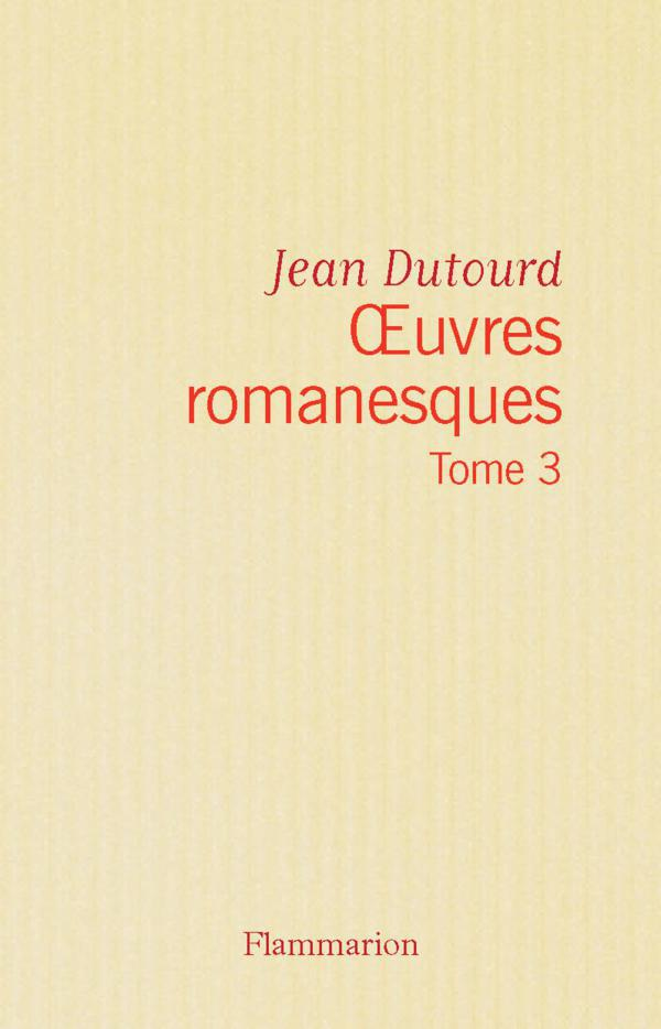 Œuvres romanesques (Tome 3)