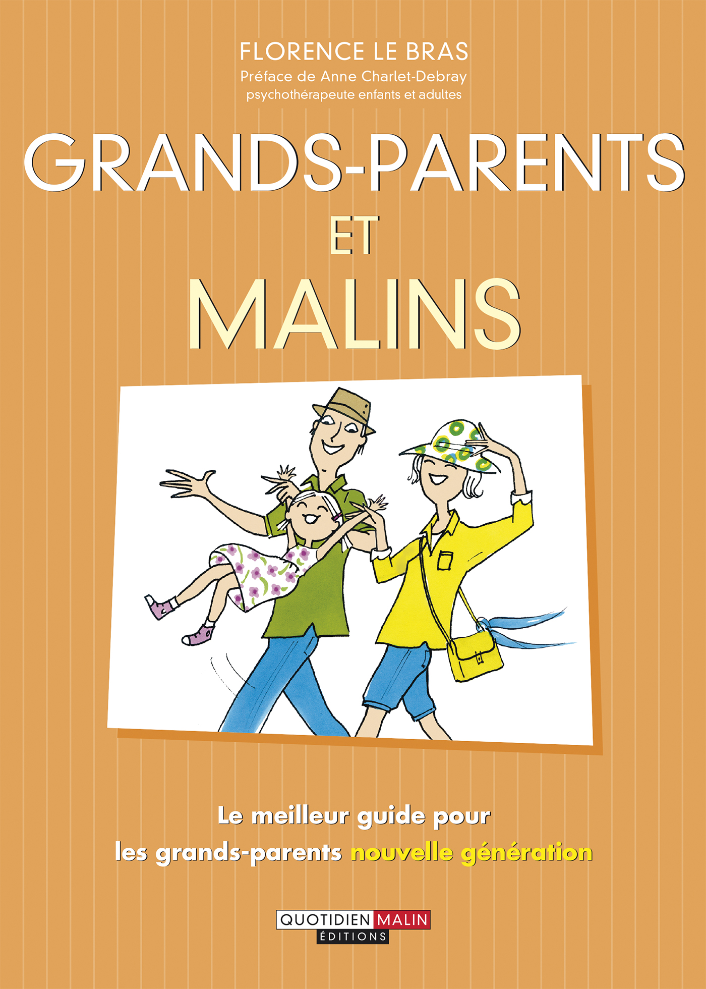 Grands-parents, c'est malin