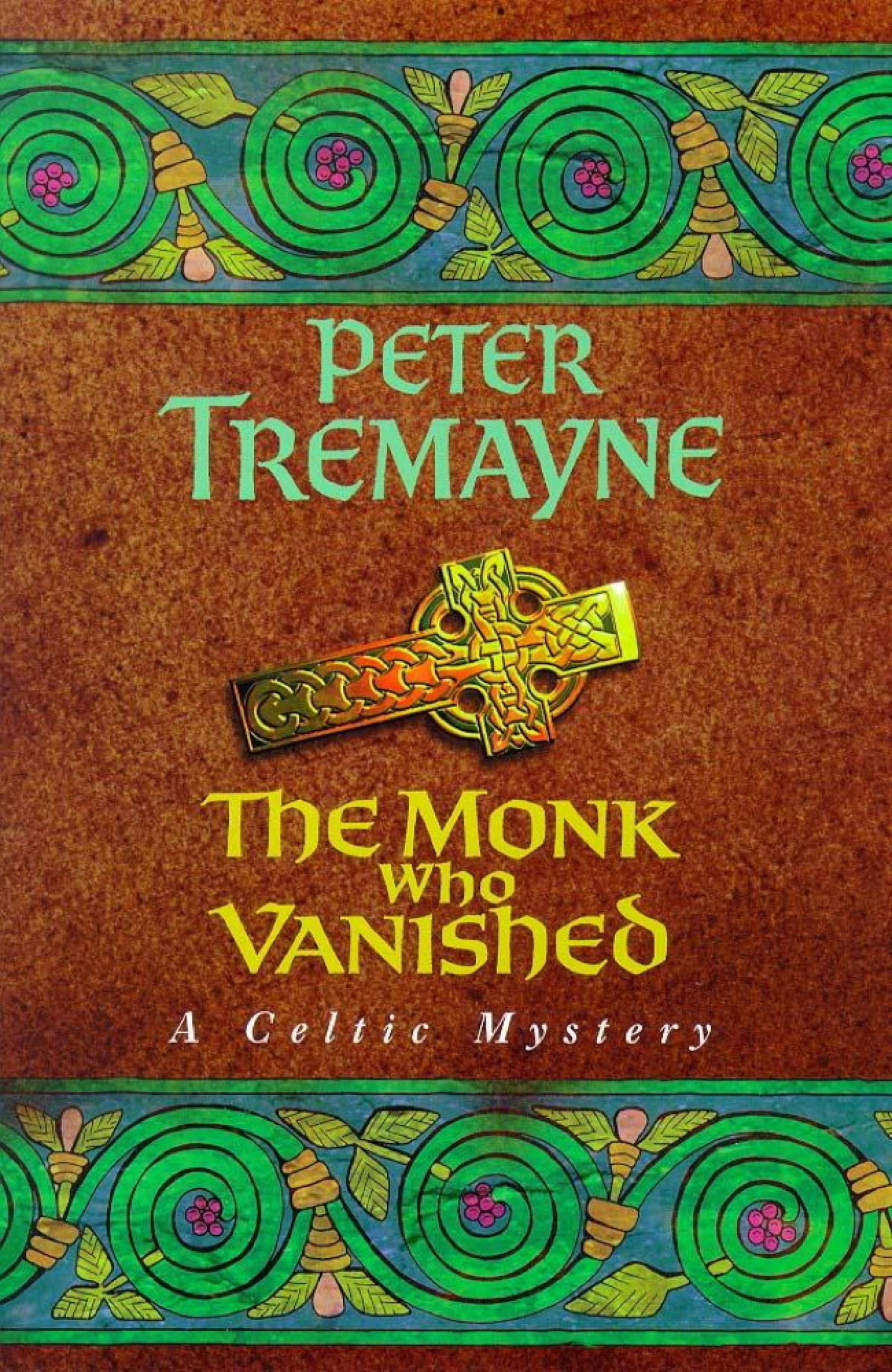 The Monk who Vanished (Sister Fidelma Mysteries Book 7)