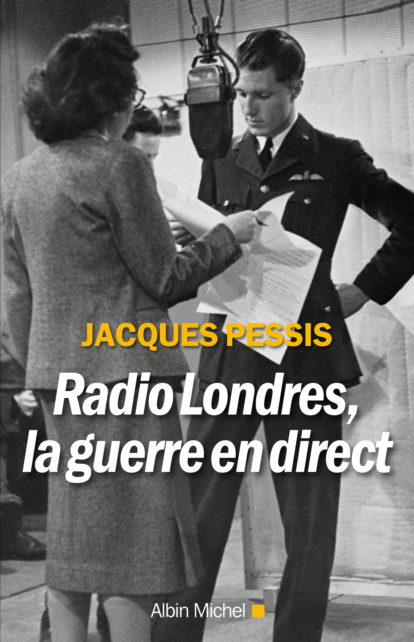 Radio Londres la guerre en direct